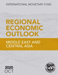 Cover Regional Economic Outlook, October 2020, Middle East and Central Asia